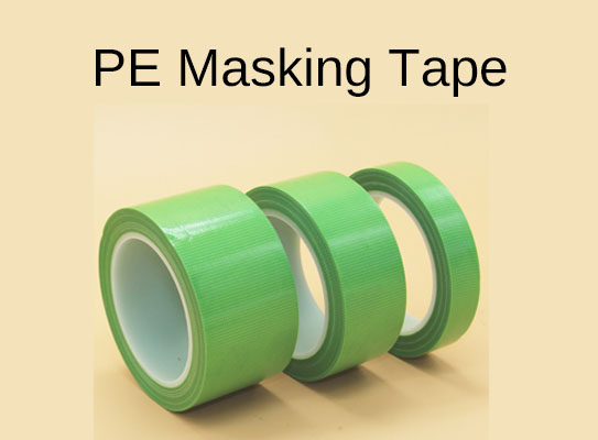 What Is PE Masking Tape?